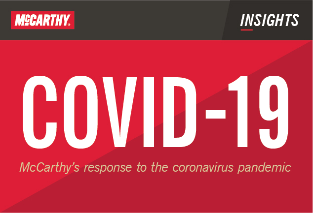 COVID-19 McCarthy's response to the pandemic
